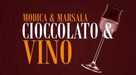 ChoccoModica 2016, suggellato il gemellaggio con il vino Marsala